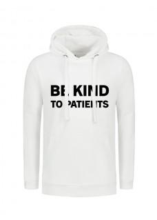 Hættetrøjer Be Kind To Patients Hvid