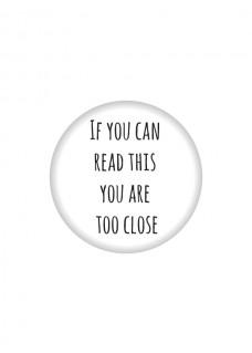 Button Too Close